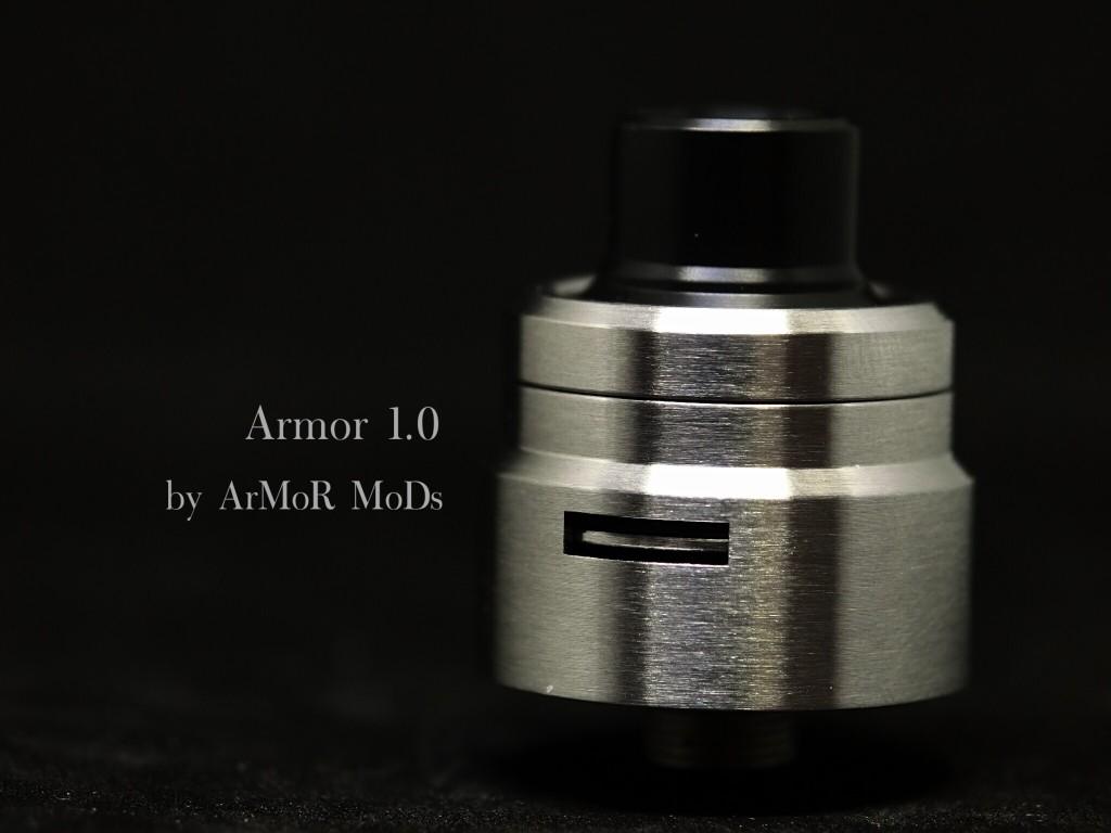 「Armor 1.0 by ArMoR MoDs」VAPE RDAレビュー