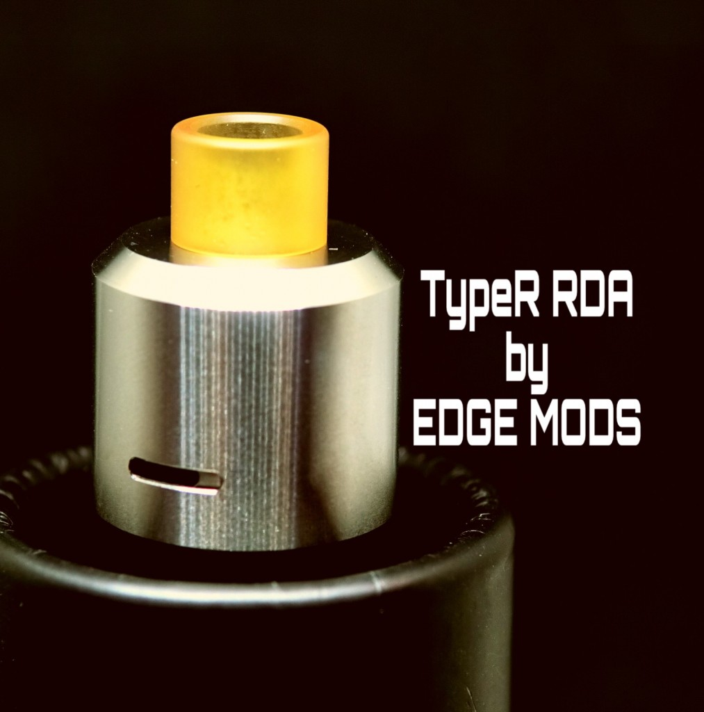 「TypeR RDA by EDGE MODS」アトマイザーレビュー