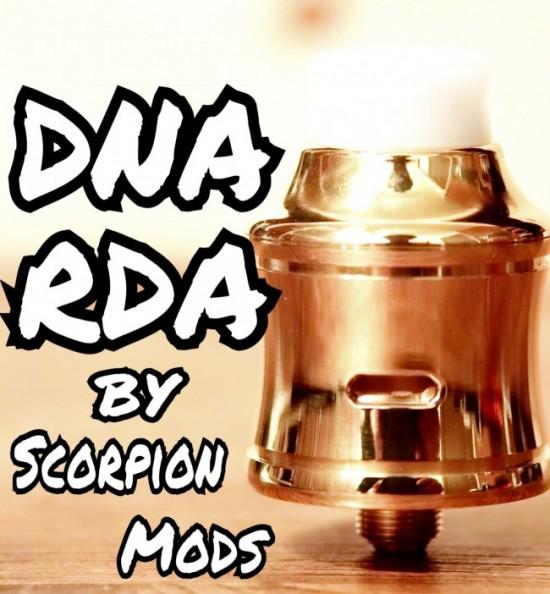 【RDA】「DNA RDA by Scorpion Mods」レビュー【アトマイザー】