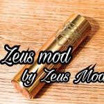 【メカチューブ】「Zeus mod(ゼウスモッド) by Zeus Mods」レビュー