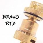 BRAVO(ブラボー) RTA by WOTOFO【RTA】レビュー