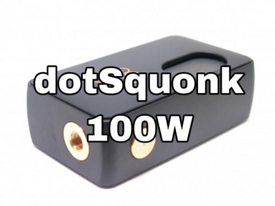 dotSquonk 100W by dotMod【MOD】レビュー
